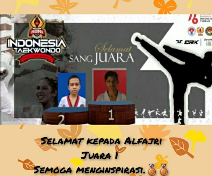 Alfajri Ramadhana: Juara 1 Taekwondo Tingkat Nasional
